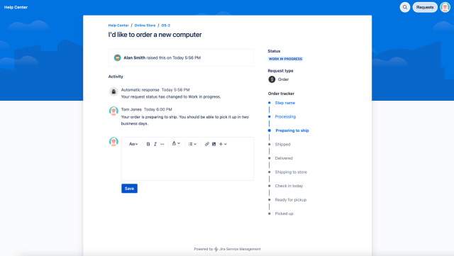 Customers can track progress of their issues